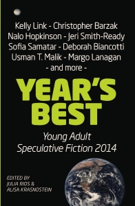 Year's Best YA Speculative Fiction 2014