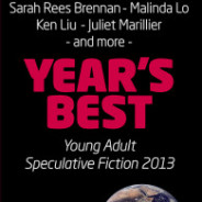 Year's Best YA Speculative Fiction 2013 Honourable Mentions List